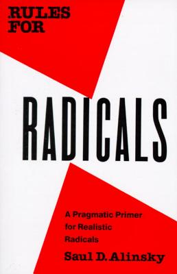 Rules for Radicals By Alinsky, Saul David